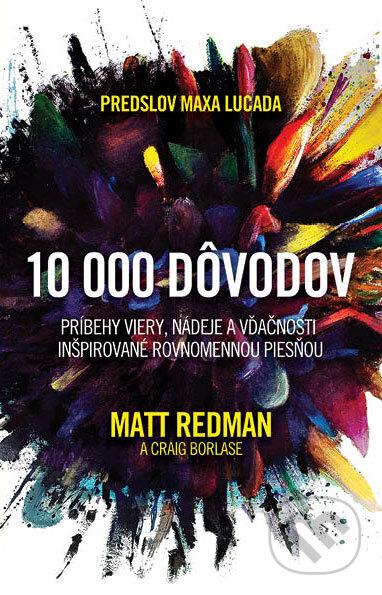 10 000 dôvodov - Matt Redman, Craig Borlase
