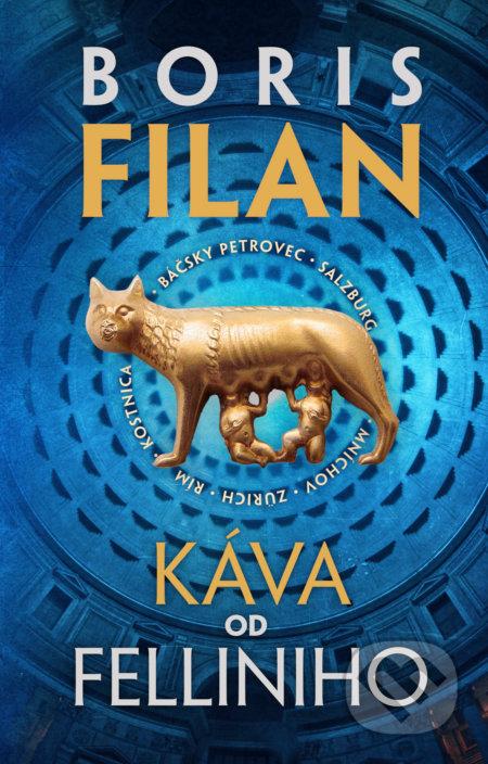 Kniha  Káva od Felliniho (Boris Filan)  155464e9225