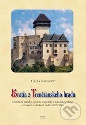 Peticenemocnicesusice.cz Bratia z Trenčianskeho hradu Image