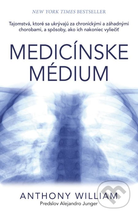 Medicínske médium - Anthony William