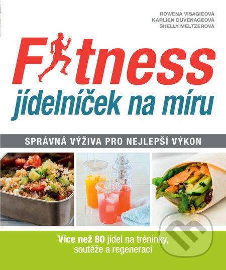 Fitness jídelníček na míru - Rowena Visagie, Karlien Duvenage, Shelly Meltzer