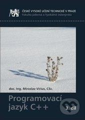 Programovací jazyk C++ 3. - Miroslav Virius