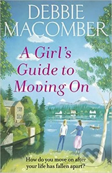 A Girl´s Guide To Moving On - Debbie Macomber