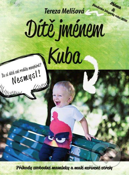 Dítě jménem Kuba - Tereza Melišová