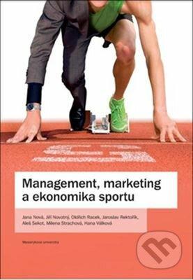 Management, marketing a ekonomika sportu - kolektív