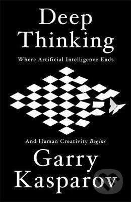 Deep Thinking - Garry Kasparov