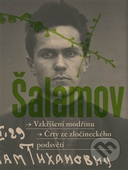 Vzkřííšení modrřínu - Varlam Šalamov