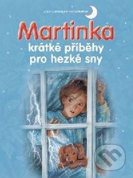 Martinka - krátké příběhy pro hezké sny - Svojtka&Co.