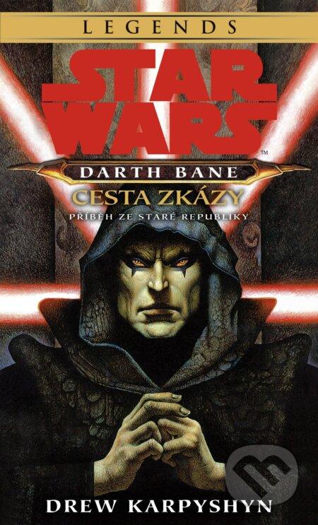 Fatimma.cz Star Wars: Darth Bane 1 - Cesta zkázy Image