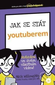 Jak se stát youtuberem - Svojtka&Co.
