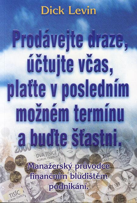 Peticenemocnicesusice.cz Prodávejte draze, účtujte včas, plaťte v posledním možném termínu a buďte šťastni Image