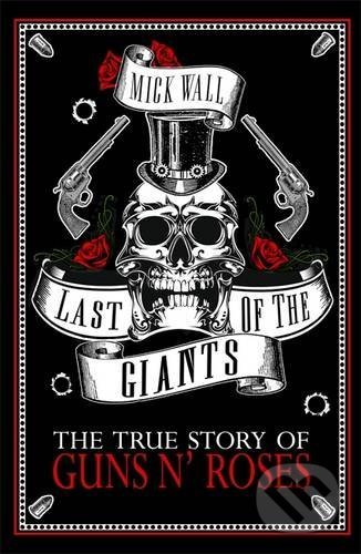 Last of the Giants - Mick Wall