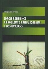 Fatimma.cz Zdroje resilience a problémy s přizpůsobením u dospívajících Image