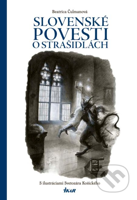 Slovenské povesti o strašidlách - Beatrica Čulmanová