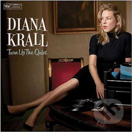 Diana Krall: Turn Up The Quiet LP - Diana Krall