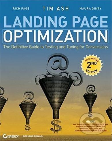 Landing Page Optimization - Tim Ash a kol.