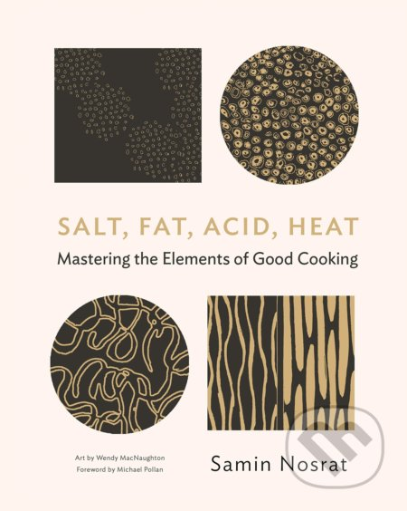 Salt, Fat, Acid, Heat - Samin Nosrat