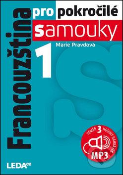 Francouzština pro pokročilé samouky 1 + CDmp3 - Marie Pravdová