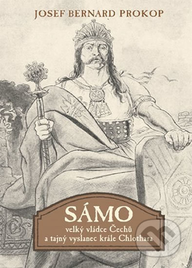 Interdrought2020.com Sámo - Velký vládce Čechů a tajný vyslanec krále Chlothara Image