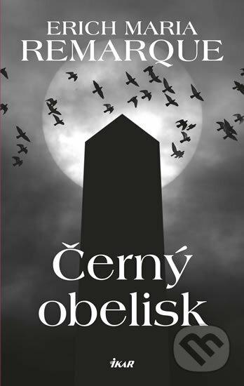 Kniha Černý obelisk (Erich Maria Remarque)