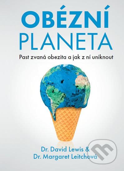 Obézní planeta - David Lewis, Margaret Leitch