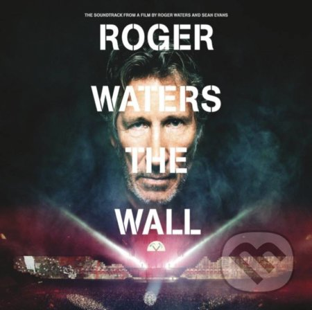 Roger Waters: Roger Waters The Wall - Roger Waters