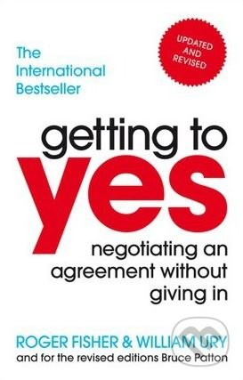 Getting To Yes - Roger Fisher, William Ury