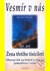 Vesmír v nás III. - Michal Burda