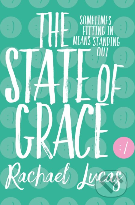 The State of Grace - Rachael Lucas