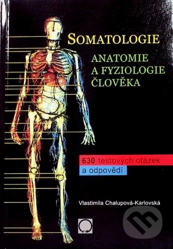 Somatologie - Vlastimila Chalupová-Karlovská