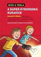 Peticenemocnicesusice.cz Nick a Tesla a super kyborgská rukavice Image