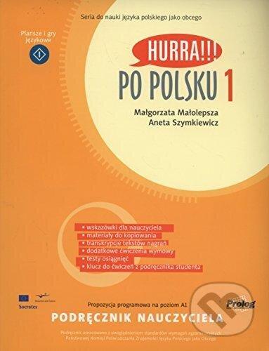 Hurra!!! Po Polsku 1 - Malgorzata Malolepsza, Aneta Szymkiewicz