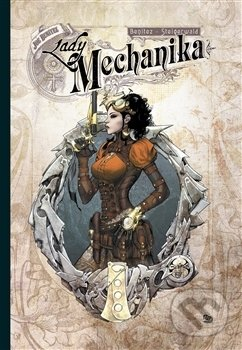 Lady Mechanika - Joe Benitez