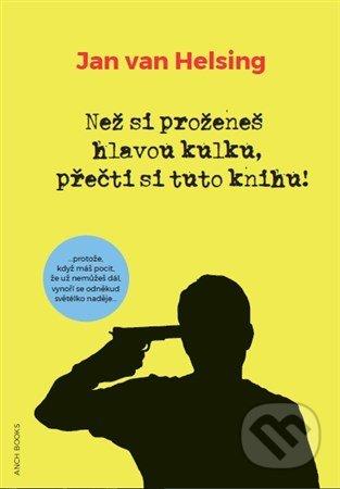 Newdawn.it Než si proženeš hlavou kulku, přečti si tuto knihu! Image