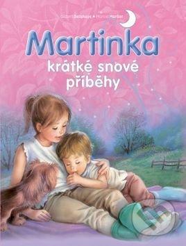 Martinka - krátké snové příběhy - Svojtka&Co.