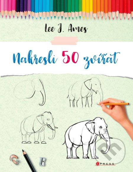 Nakresli 50 zvířat - Lee J. Ames (ilustrácie)