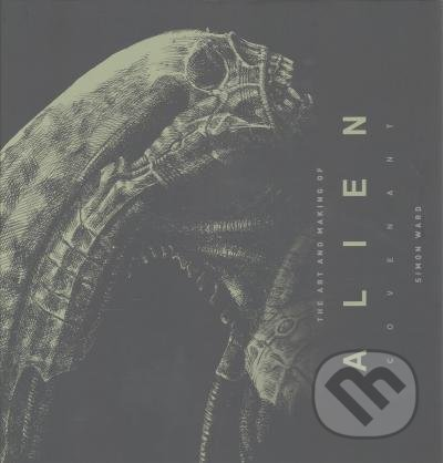 The Art and Making of Alien -