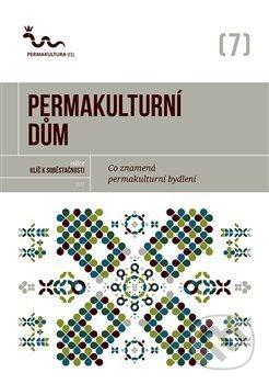 Permakulturní dům - Permakultura