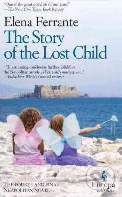 The Story of the Lost Child - Elena Ferrante