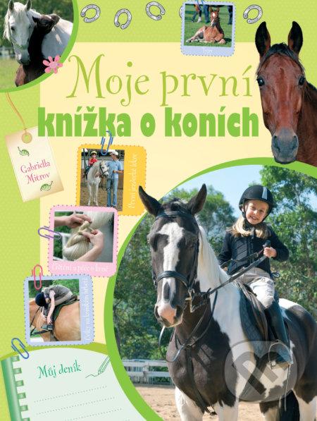 Moje první knížka o koních - Gabriella Mitrov