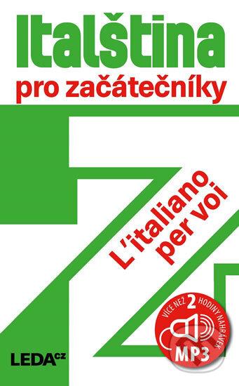 Italština pro začátečníky /L'Italiano per voi + CDmp3 - Jarmila Janešová