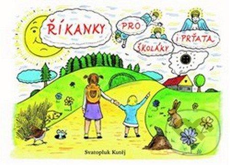 Říkanky pro školáky i prťata - Svatopluk Kutěj