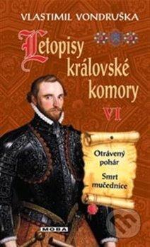 Letopisy královské komory VI - Vlastimil Vondruška