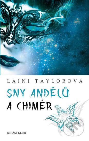 Sny andělů a chimér - Laini Taylor