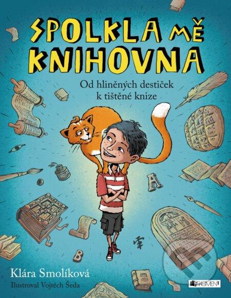 Spolkla mě knihovna - Klára Smolíková, Vojtěch Šeda (ilustrácie)