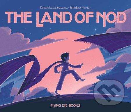 The Land of Nod - Rob Hunter, Robert Louis Stevenson