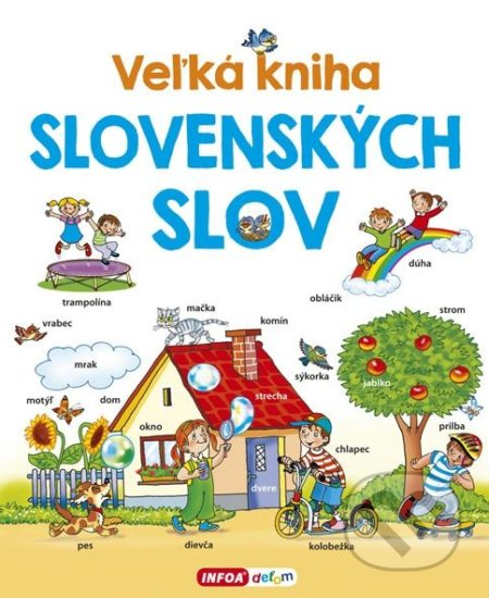 Veľká kniha slovenských slov - Pavlína Šamalíková