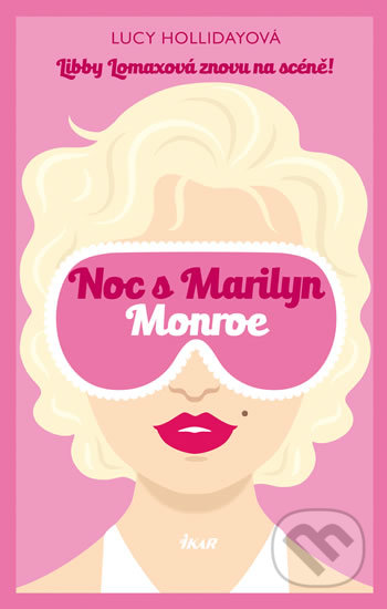 Noc s Marilyn Monroe - Lucy Holliday