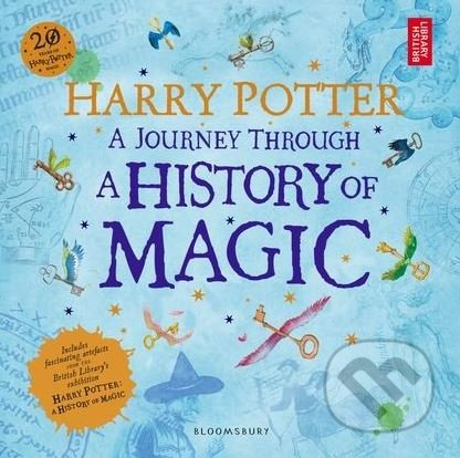 Harry Potter: A Journey Through A History of Magic -