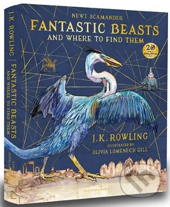 Fantastic Beasts and Where to Find Them - J.K. Rowling, Olivia Lomenech Gill (ilustrácie)
